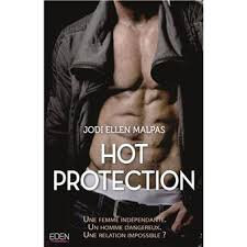 Hot Protection de Jodi Ellen Malpas