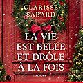 Clarisse sabard : la vie est belle et drôle à la fois