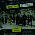 Exposition : les arcs de la résistance à la libération 1942-1944