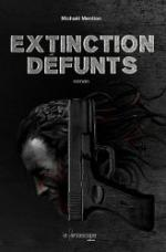 extinction defunts