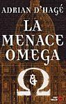 la menace omega