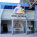 Visite à mini world : mini lyon mais il fait le maximum