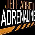 Adrénaline - jeff abbott