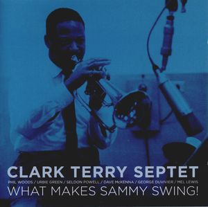 Clark_Terry_Septet___1960___What_Makes_Sammy_Swings___LoneHillJazz_