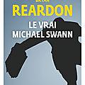 Le vrai michael swann :un roman noir intense et psychologique