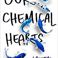 Our chemical hearts - krystal sutherland