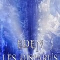 Eden, les disparus