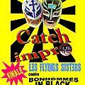 Les flyings sisters, champions intergalactiques du gard de catch-impro!