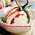 Glace façon tomate-mozza