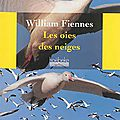 Les oies des neiges william fiennes