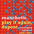 Manchette jean-patrick / play it again, dupont.