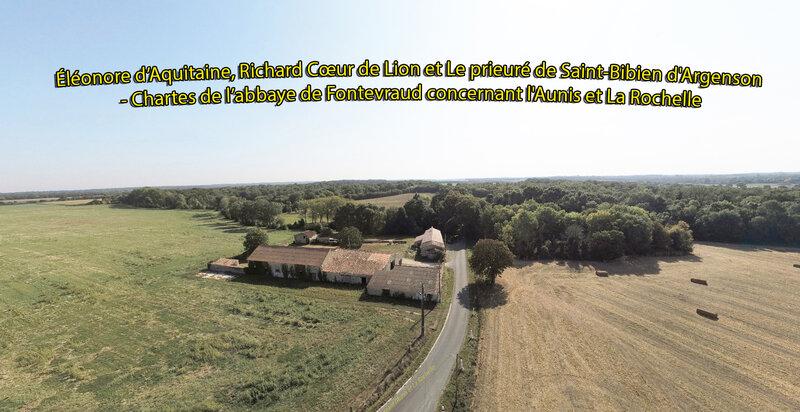 Éléonore d'Aquitaine, Richard Cœur de Lion et Le prieuré de Saint-Bibien d'Argenson - Chartes de l'abbaye de Fontevraud concernant l'Aunis et La Rochelle