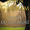 L'allée du sycomore - john grisham