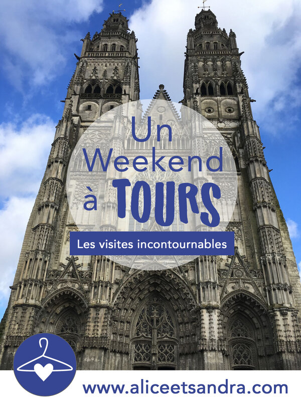 weekend-ville-tours-visites-incontournables-blog-alice-sandra