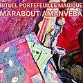 marabout voyant:portefeuille magique